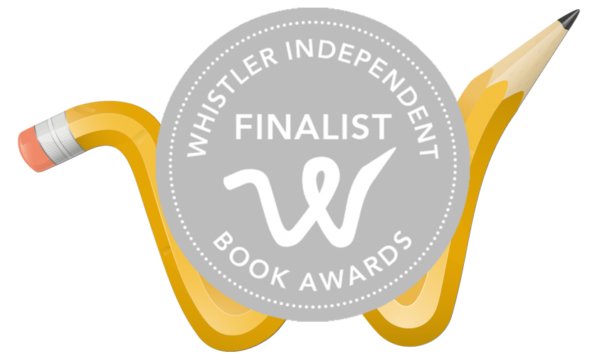 Finalists 2018 Whistler Independent Book Awards